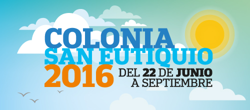 Colonia San Eutiquio 2016